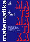 Matematika pro střední odborné školy a studijní obory středních odborných učilišť. 3. část