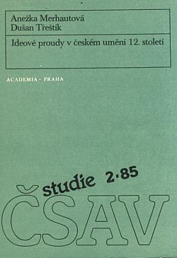 Ideové proudy v českém umění 12. století obálka knihy