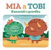 Kamarádi z pravěku: Mia a Tobi