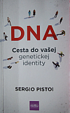 DNA Cesta do vašej genetickej identity