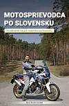 Motosprievodca po Slovensku