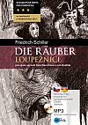 Die Räuber / Loupežníci (dvojjazyčná kniha)