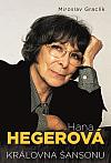 Hana Hegerová - Královna šansonu