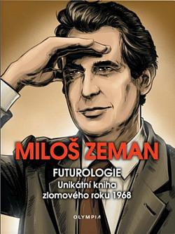 Futurologie: Unikátní kniha zlomového roku 1968 obálka knihy