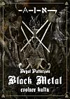 Black Metal - evoluce kultu