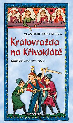 Královražda na Křivoklátě obálka knihy