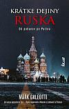 Krátke dejiny Ruska: Od pohanov k Putinovi