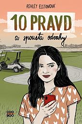 10 pravd a spousta odvahy