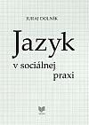 Jazyk v sociálnej praxi