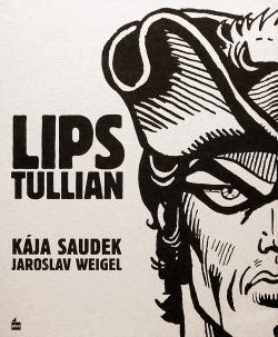 Lips Tullian: nejobávanější náčelník lupičů & Černý Filip obálka knihy
