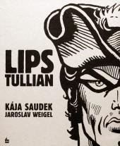 Lips Tullian: nejobávanější náčelník lupičů & Černý Filip
