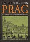 Sagen aus dem alten Prag