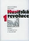 Husitská revoluce. 1, Doba vymknutá z kloubů