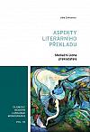 Aspekty literárního překladu: Mediační úloha překladatele