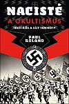 Nacisté a okultismus: Třetí říše a síly temnoty
