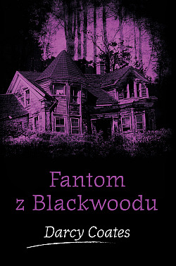 Fantom z Blackwoodu obálka knihy