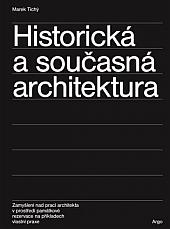 Historická a současná architektura