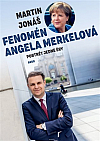 Fenomén Angela Merkelová: Portrét jedné éry