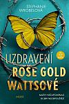 Uzdravení Rose Gold Wattsové