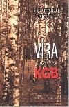 Víra navzdory KGB