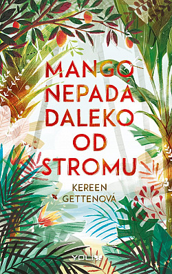 Mango nepadá daleko od stromu obálka knihy