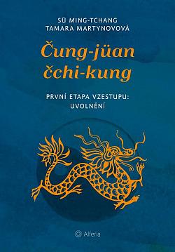 Čung-jüan čchi-kung: První etapa vzestupu: uvolnění obálka knihy