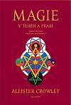 Magie v teorii a praxi: Známá též jako Liber ABA aneb Kniha 4