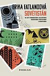 Sovětistán: Na cestě Turkmenistánem, Kazachstánem, Tádžikistánem, Kyrgyzstánem a Uzbekistánem