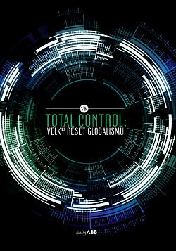 Total Control - Velký reset globalismu obálka knihy