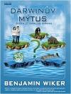 Darwinův mýtus: Život a lži Charlese Darwina