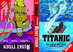 Titanic aneb Kdo jinému jámu kopá, sám do ní padá / Ruský týden obálka knihy