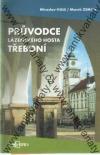 Průvodce lázeňského hosta Třeboní