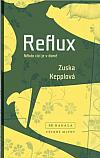 Reflux: Někdo cizí je v domě