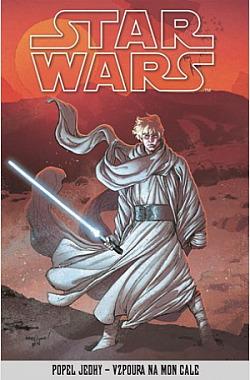 Star Wars: Popel Jedhy - Vzpoura na Mon Cale obálka knihy