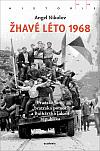 """Žhavé léto 1968: Pražské jaro, """"bratrská pomoc"""" a Bulharská lidová republika"""