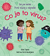 Co je to virus? - Kuk pod okénko: První otázky a odpovědi