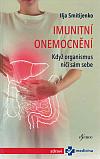 Imunitní onemocnění: Když organismus ničí sám sebe