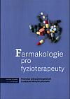Farmakologie pro fyzioterapeuty - Průvodce vybranými kapitolami s ukázkami léčivých přípravků