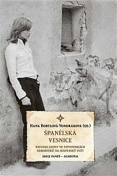Španělská vesnice: Reflexe ciziny ve vzpomínkách odborníků na hispánský svět