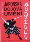 Japonská bojová umění - budžucu