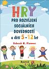 Hry pro rozvíjení sociálních dovedností u dětí 5 - 12 let
