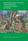 Františkánský kontext teologického a filosofického myšlení