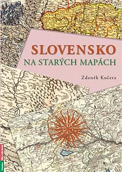 Slovensko na starých mapách obálka knihy