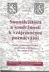 Sounáležitostí a soudržností k vzájemnému pozná(vá)ní: Sondy z kulturních vztahů mezi Čechy a Bulhary do vzniku ČSR