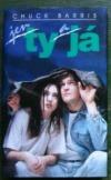 Jen ty a já