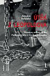 Útěk z Leopoldova: Věznice, odboj, doba