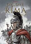 Orlové Říma III + IV