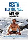 Wim Hof: Cesta Ledového muže