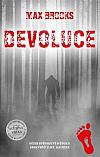 Devoluce: Očité svědectví o útoku seskvečů u Mt. Rainier