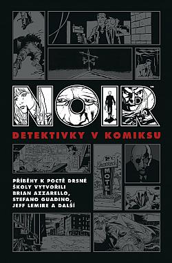Noir: Detektivky v komiksu obálka knihy